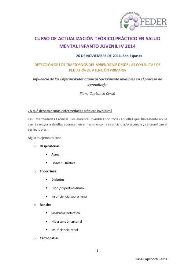 1 Iliana Capllonch Cerdà CURSO DE ACTUALIZACIÓN TEÓRICO PRÁCTICO EN SALUD MENTAL INFANTO JUVENIL IV 2014 26 DE NOVIEMBRE D...