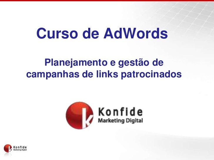 Curso de AdWords   Planejamento e gestão decampanhas de links patrocinados