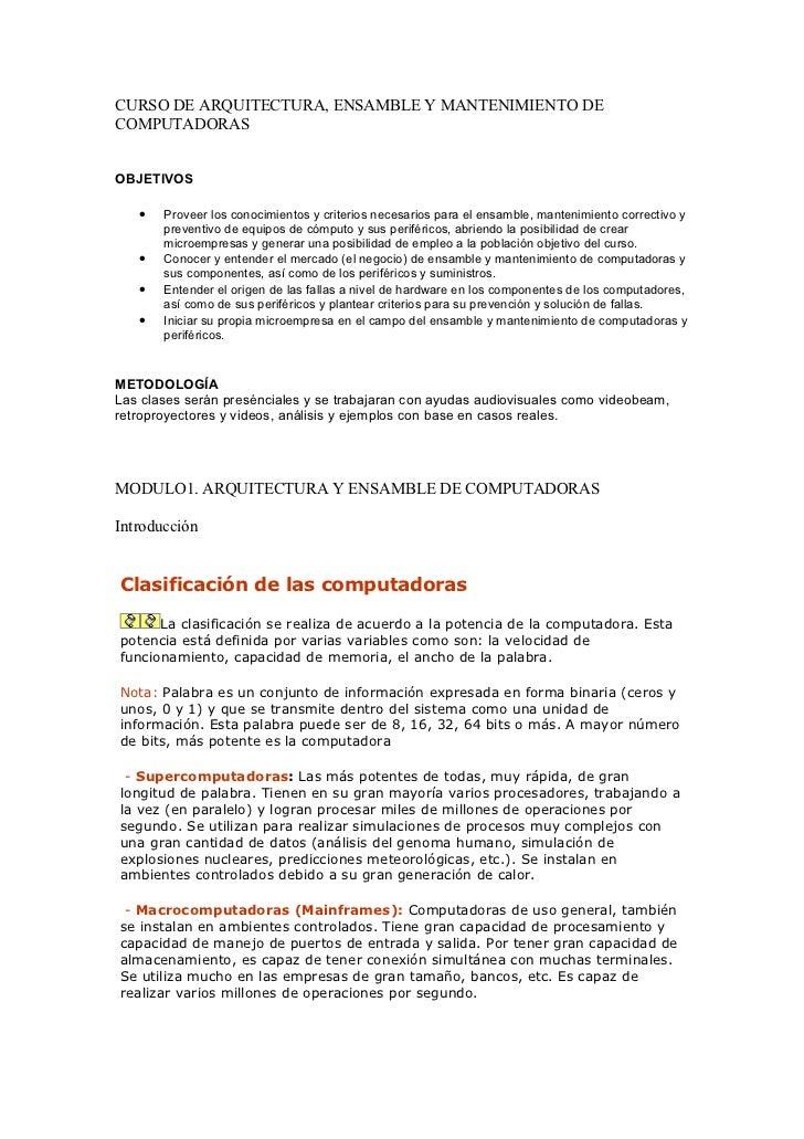 CURSO DE ARQUITECTURA, ENSAMBLE Y MANTENIMIENTO DECOMPUTADORASOBJETIVOS   •   Proveer los conocimientos y criterios necesa...