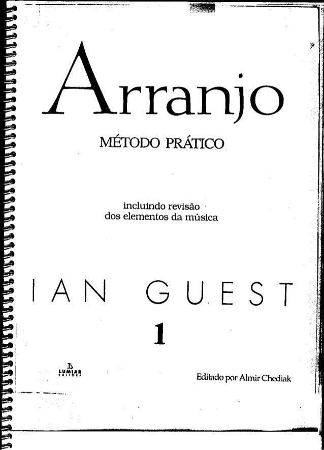 MÉTODO PRÁTICO  incluindo revisão ° dos elementos da música  Editado por Almir Chedíak  Arranjo