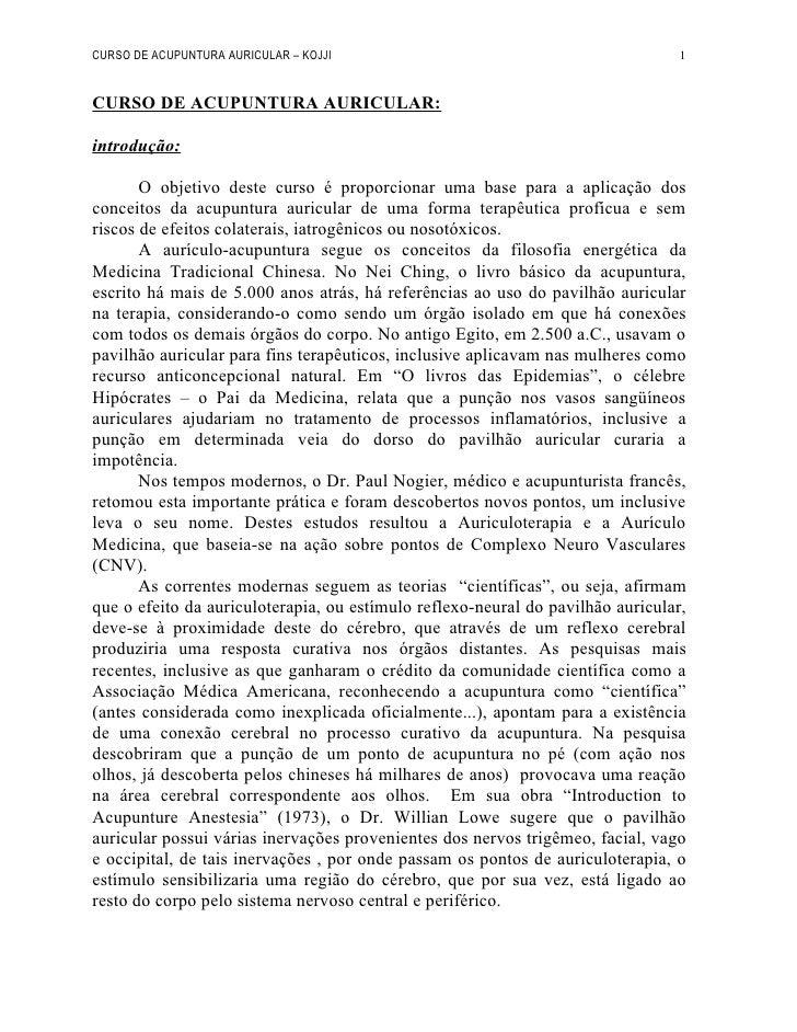 CURSO DE ACUPUNTURA AURICULAR – KOJJI                                            1   CURSO DE ACUPUNTURA AURICULAR:  intro...