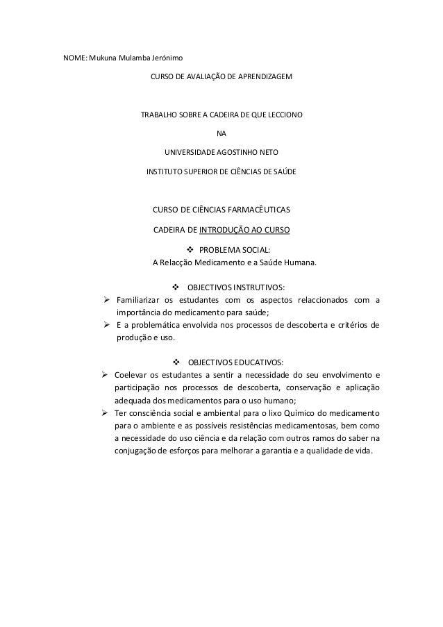 NOME: Mukuna Mulamba Jerónimo                     CURSO DE AVALIAÇÃO DE APRENDIZAGEM                   TRABALHO SOBRE A CA...