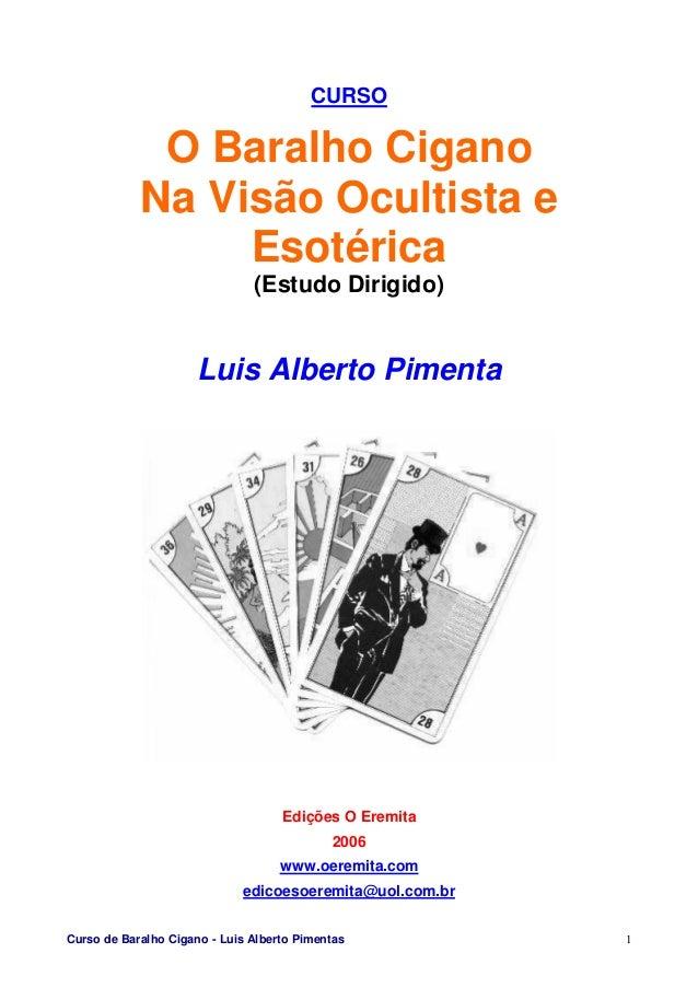 Curso de Baralho Cigano - Luis Alberto Pimentas 1 CURSO O Baralho Cigano Na Visão Ocultista e Esotérica (Estudo Dirigido) ...