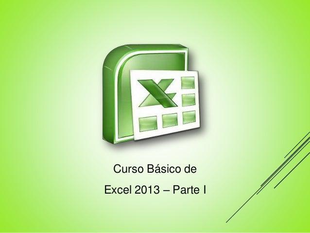 Curso Básico de Excel 2013 – Parte I