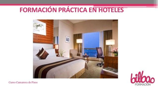 Curso de camarera pisos en bilbao formacion for Camarera de pisos sueldo