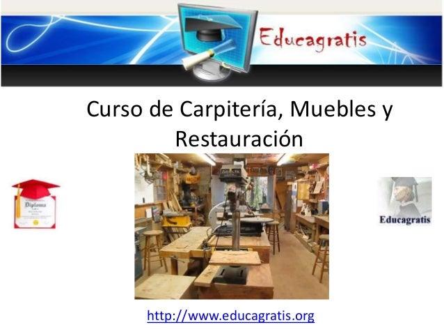 Curso de carpiter a muebles y restauraci n for Muebles para aulas