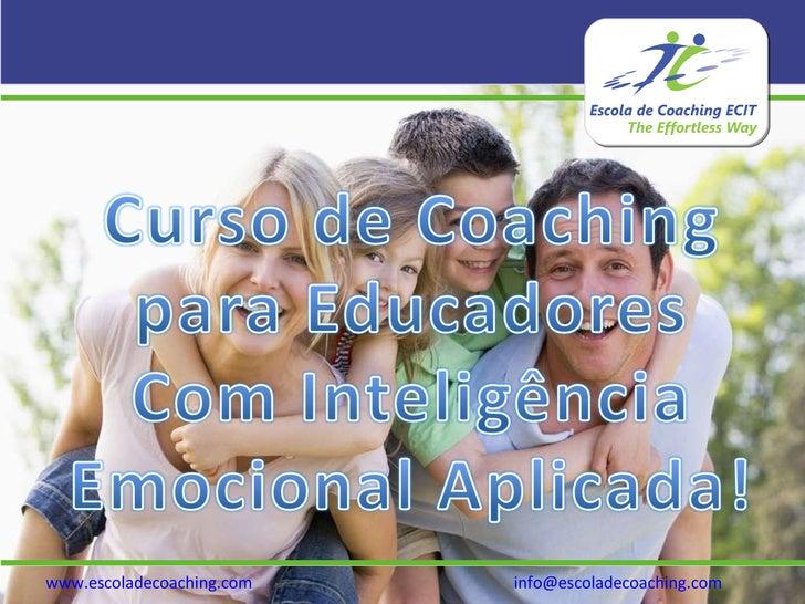 www.escoladecoaching.com   [email_address]