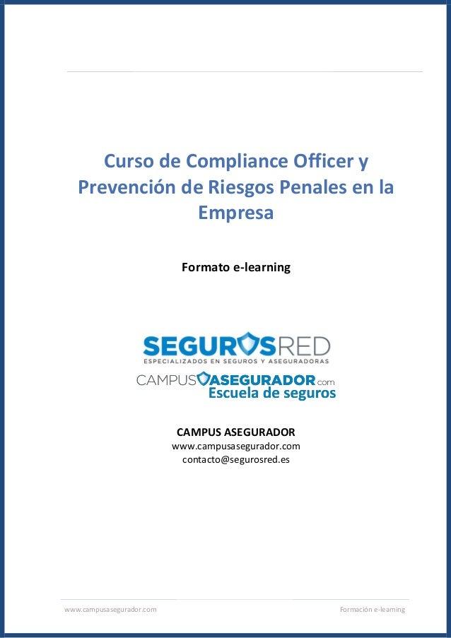www.campusasegurador.com Formación e-learning Curso de Compliance Officer y Prevención de Riesgos Penales en la Empresa Fo...