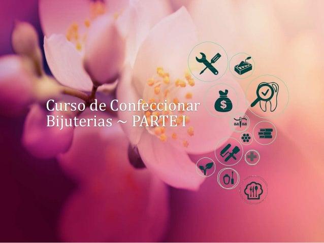 Curso de Confeccionar Bijuterias ~ PARTE I +
