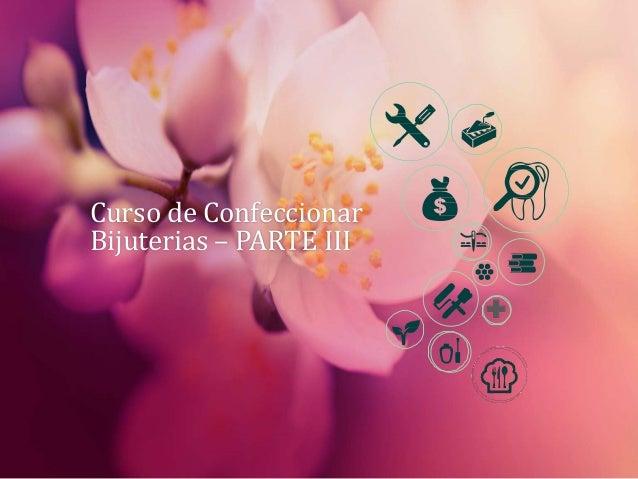 Curso de Confeccionar Bijuterias – PARTE III +