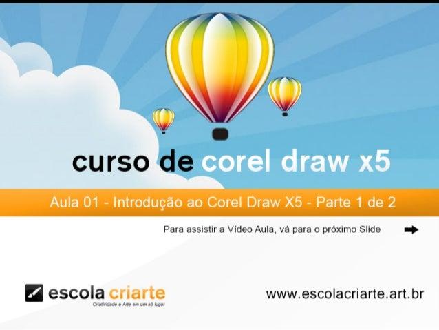 Curso de corel draw x5   aula 01 - introdução ao corel draw x5 parte 1 de 2