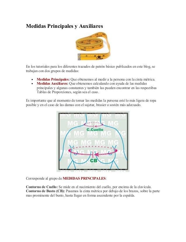 1c4b2ea5a Medidas Principales y Auxiliares En los tutoriales para los diferentes  trazados de patrón básico publicados en Corresponden al grupo ...