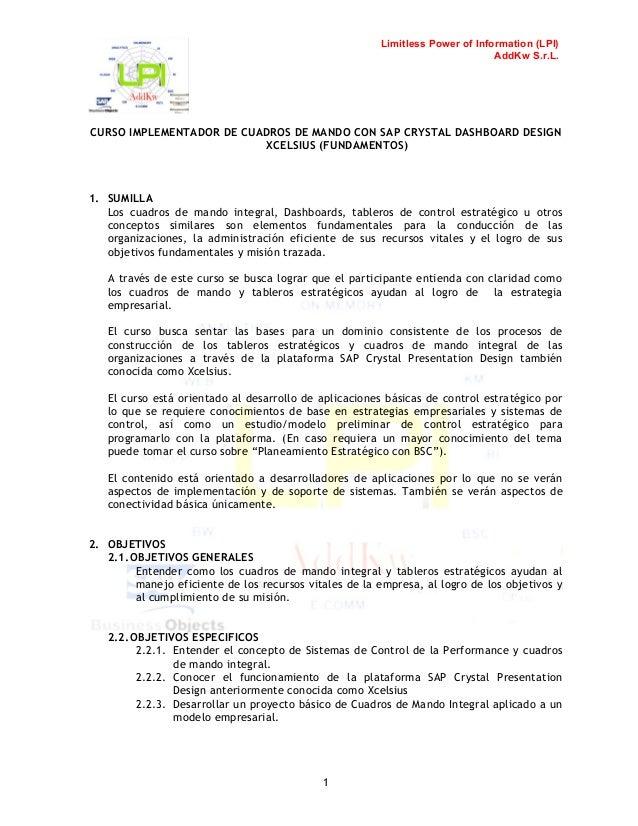 Limitless Power of Information (LPI) AddKw S.r.L.  CURSO IMPLEMENTADOR DE CUADROS DE MANDO CON SAP CRYSTAL DASHBOARD DESIG...