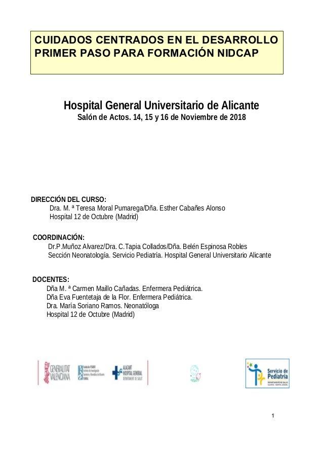Hospital General Universitario de Alicante Salón de Actos. 14, 15 y 16 de Noviembre de 2018 DIRECCIÓN DEL CURSO: Dra. M. ª...