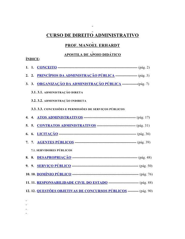 CURSO DE DIREITO ADMINISTRATIVO                              PROF. MANOEL ERHARDT                             APOSTILA DE ...