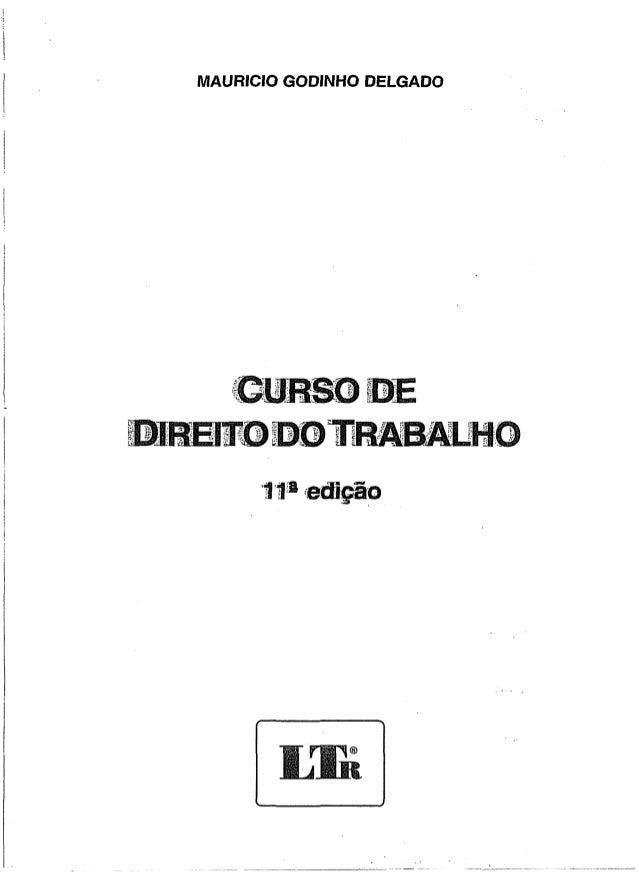 MAURÍCIO GODINHO DELGADO  w rgi® B i Bit