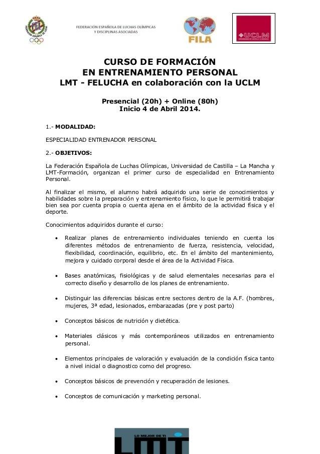 CURSO DE FORMACIÓN EN ENTRENAMIENTO PERSONAL LMT - FELUCHA en colaboración con la UCLM Presencial (20h) + Online (80h) Ini...