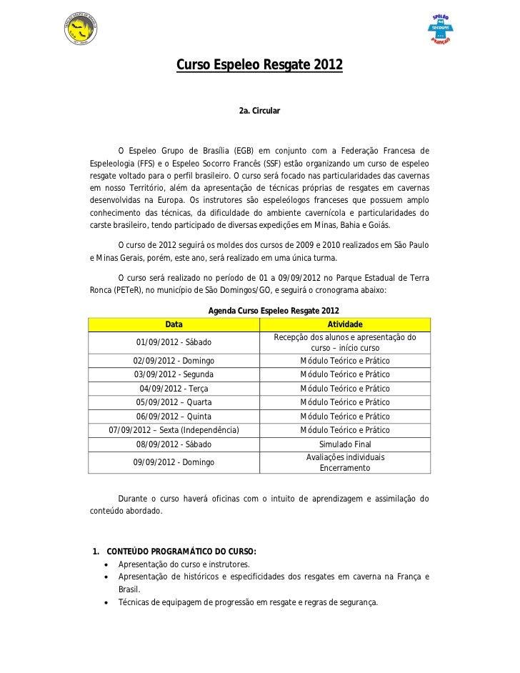 Curso Espeleo Resgate 2012                                          2a. Circular        O Espeleo Grupo de Brasília (EGB) ...