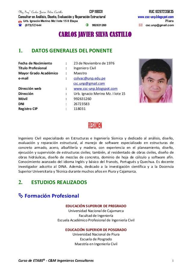Mg Ing° Carlos Javier Silva Castillo CIP 118031 RUC 10267235835 Consultor en Análisis, Diseño, Evaluación y Reparación Est...