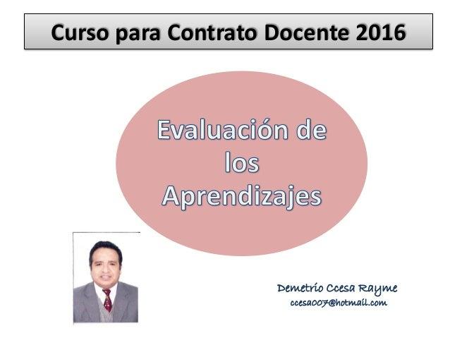 Curso de evaluacion de los aprendizajes contrato docente for Curso concurso docente 2016