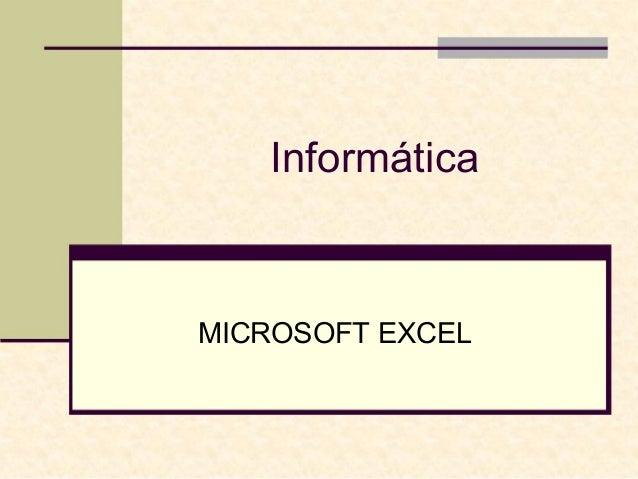 Informática  MICROSOFT EXCEL