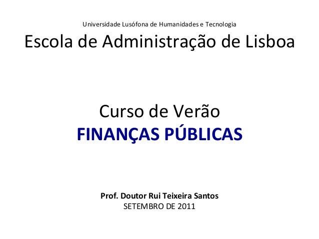 Universidade Lusófona de Humanidades e Tecnologia Escola de Administração de Lisboa      ...