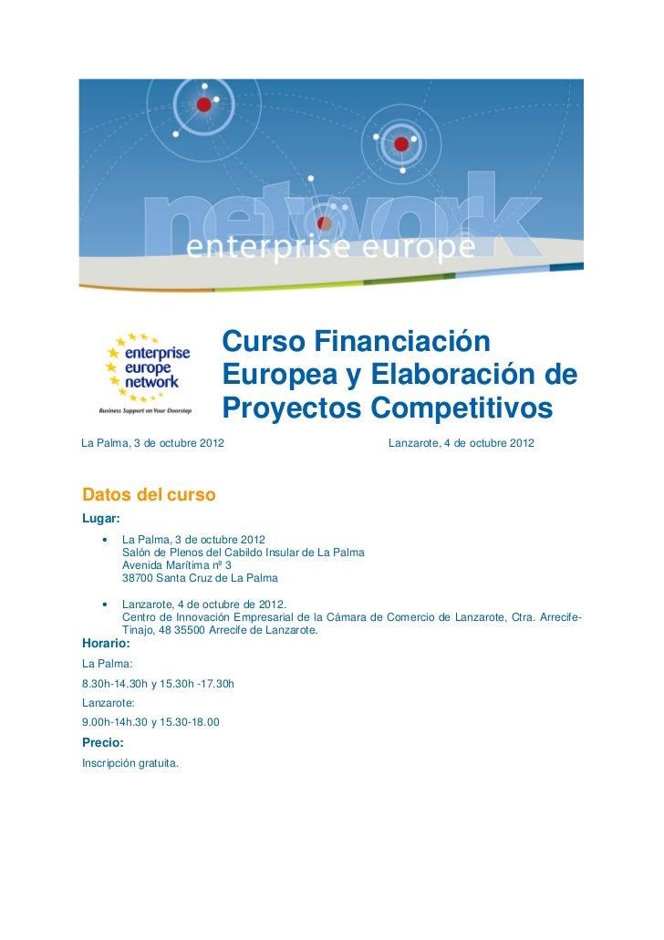 Curso Financiación                             Europea y Elaboración de                             Proyectos Competitivos...