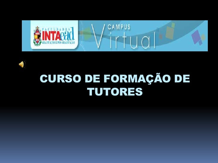 CURSO DE FORMAÇÃO DE TUTORES<br />