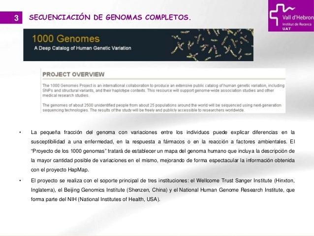 Curso de gen mica uat vhir 2012 aplicaciones de las for En 2003 se completo la secuenciacion del humano