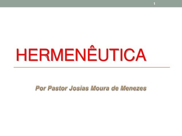 1  HERMENÊUTICA