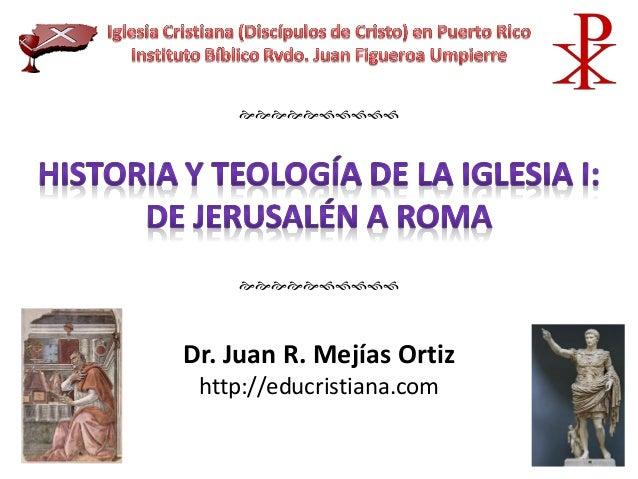 Dr. Juan R. Mejías Ortiz http://educristiana.com  