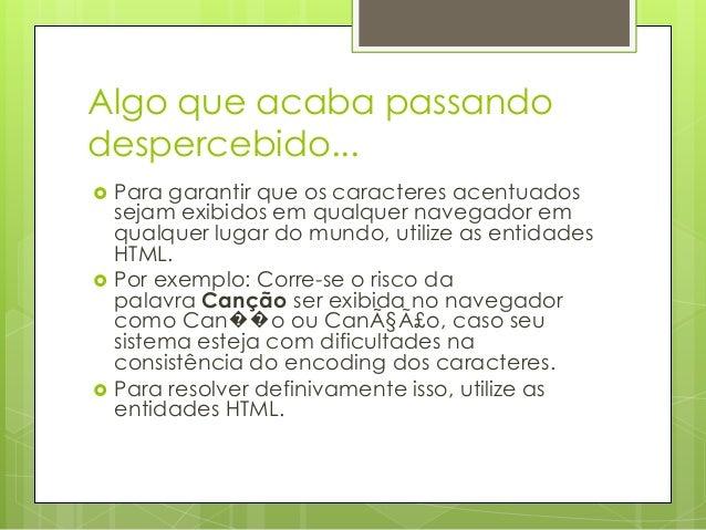 Curso de Html - Caracteres Especiais em HTML Slide 2