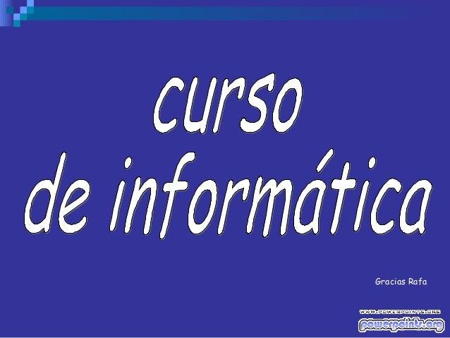 Si te ha gustado…Envía este PowerPoint a un amigo    CLICK AQUÍ para enviar        Muchas más Presentaciones PPS en www.po...