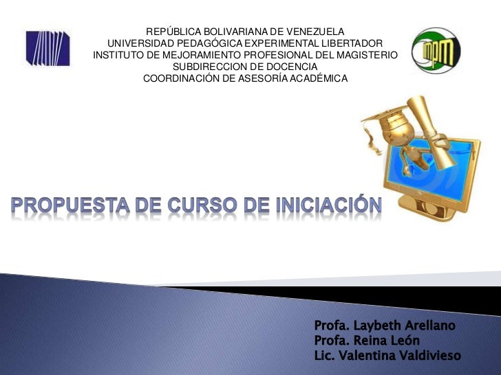 REPÚBLICA BOLIVARIANA DE VENEZUELA   UNIVERSIDAD PEDAGÓGICA EXPERIMENTAL LIBERTADORINSTITUTO DE MEJORAMIENTO PROFESIONAL D...