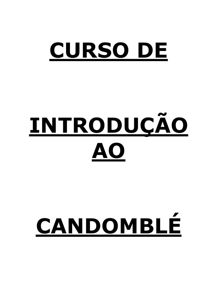 CURSO DEINTRODUÇÃO    AOCANDOMBLÉ