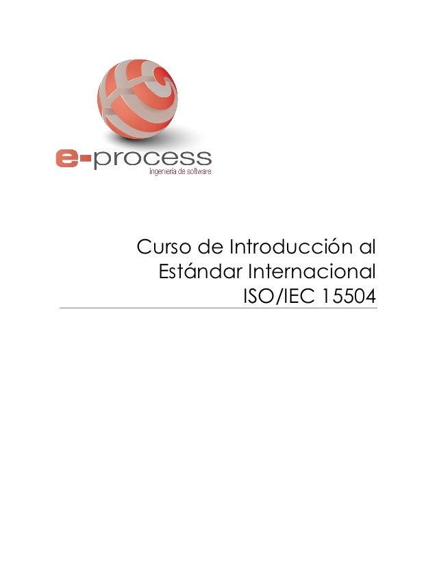 Curso de Introducción al Estándar Internacional ISO/IEC 15504