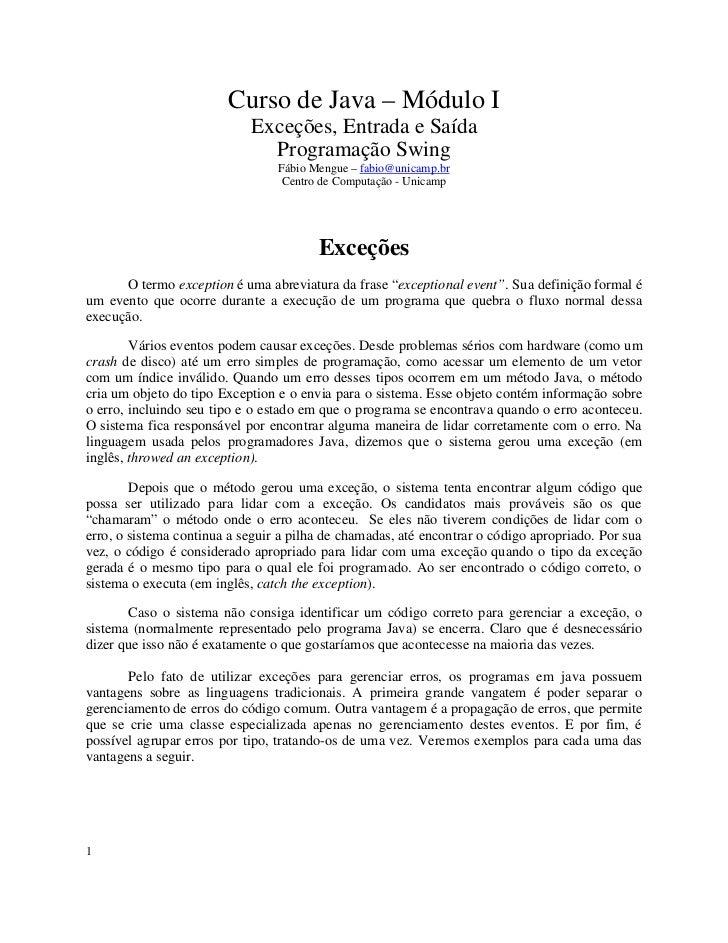 Curso de Java – Módulo I                            Exceções, Entrada e Saída                              Programação Swi...