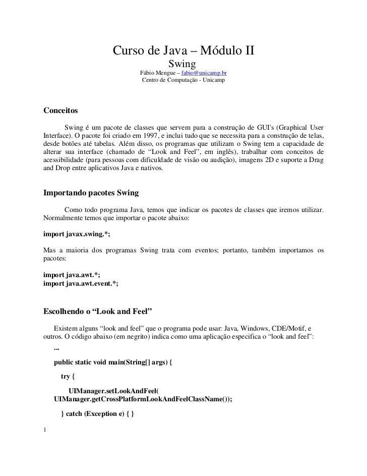 Curso de Java – Módulo II                                                Swing                                      Fábio ...