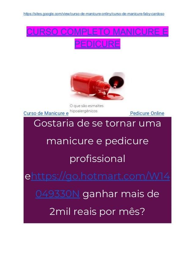 https://sites.google.com/view/curso-de-manicure-onliny/curso-de-manicure-faby-cardoso CURSO COMPLETO MANICURE E PEDICURE C...