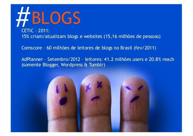 # BLOGSAnálise• Open Site Explorer - http://www.opensiteexplorer.org/• Webmaster Tools - https://www.google.com/webmaste...