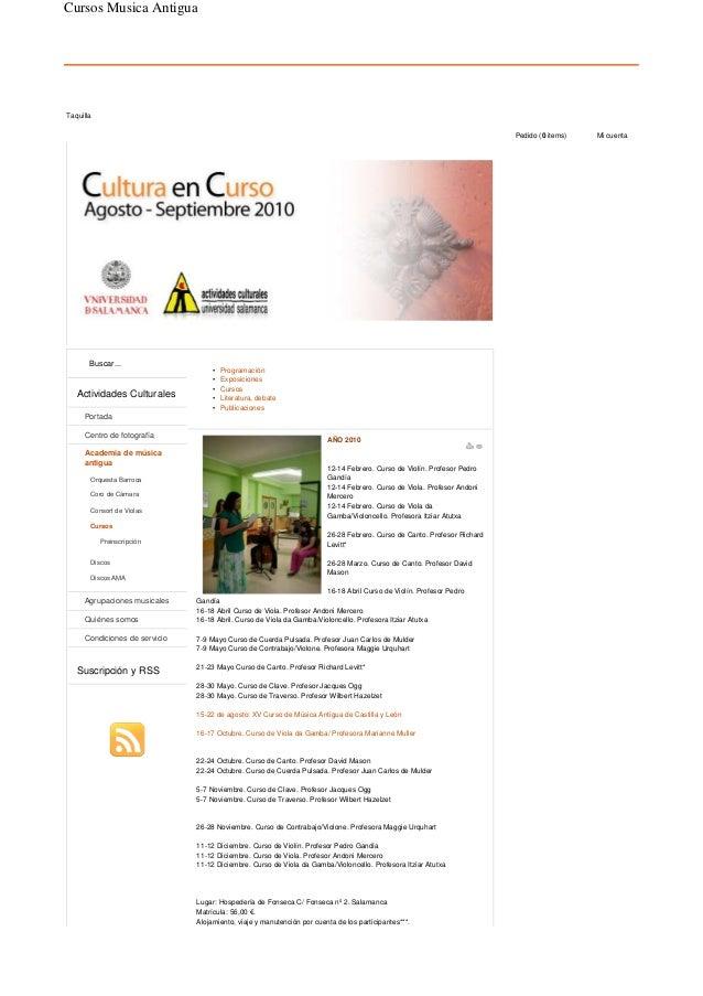 Programación• Exposiciones• Cursos• Literatura, debate• Publicaciones• AÑO 2010 12-14 Febrero. Curso de Violín. Profesor P...