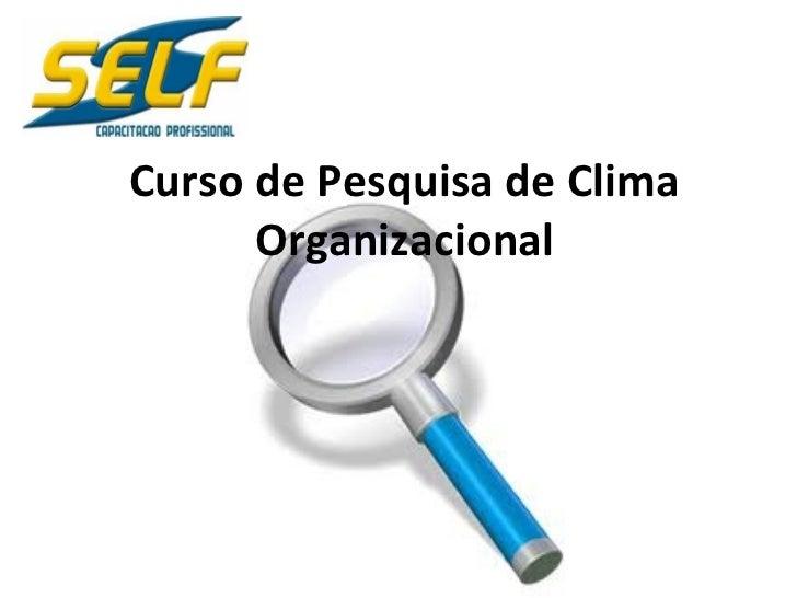 Curso de Pesquisa de Clima Organizacional