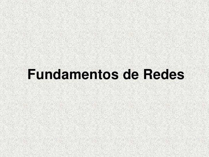 Fundamentos de Redes<br />