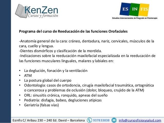 Esinfis C/ Aribau 230 – 240 Ed. David – Barcelona 937833838 info@cursosfisiosysalud.com Programa del curso de Reeducación ...
