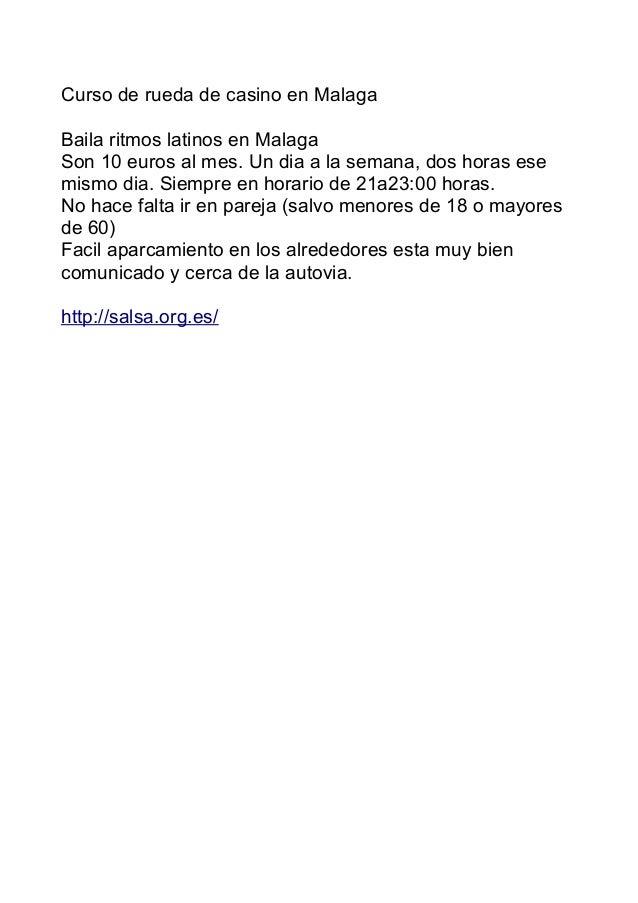 Curso de rueda de casino en Malaga Baila ritmos latinos en Malaga Son 10 euros al mes. Un dia a la semana, dos horas ese m...