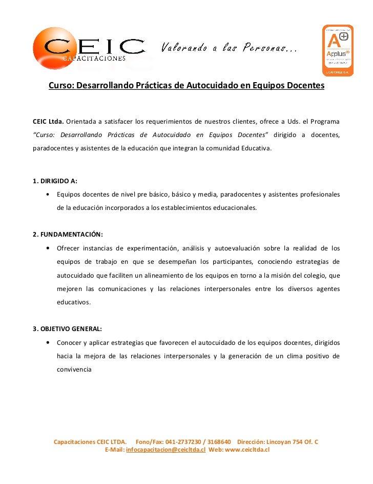 Curso: Desarrollando Prácticas de Autocuidado en Equipos DocentesCEIC Ltda. Orientada a satisfacer los requerimientos de n...