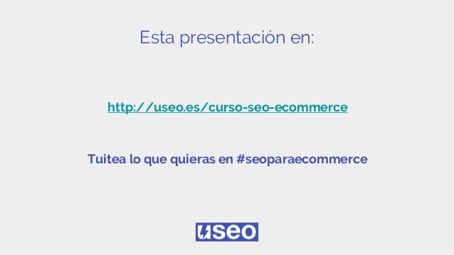 Curso de Seo para Ecommerce 2017 Slide 3