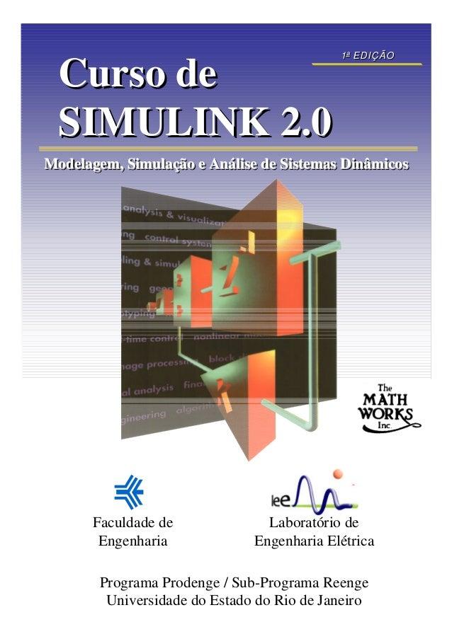 Modelagem, Simulação e Análise de Sistemas DinâmicosModelagem, Simulação e Análise de Sistemas DinâmicosModelagem, Simulaç...