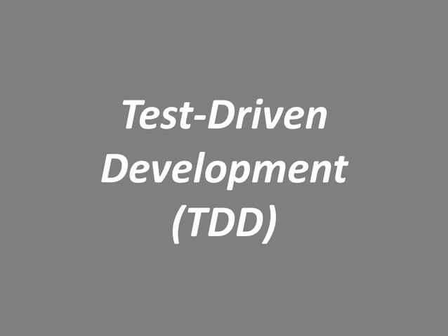 Test-Driven Development (TDD)