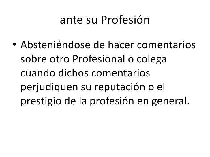 Un profesional es Responsable y Etico ante su Profesión<br />Realizando trabajos con calidad técnica y con una prestación ...